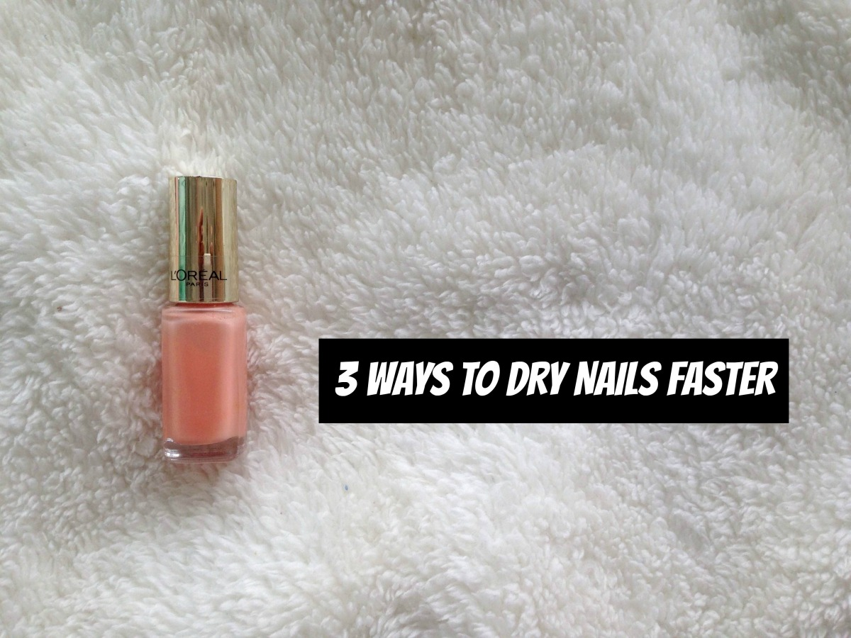 3 Quick Hacks For Drying Nails Fast – Chaotic Journal